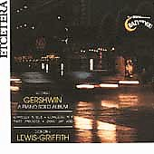 Gershwin: A Piano Solo Album / Dorothy Lewis-Griffith