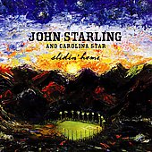 John Starling and Carolina Star: Slidin' Home *