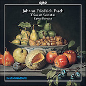 Fasch: Trios & Sonatas / Epoca Barocca