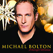 Michael Bolton: A Swingin' Christmas