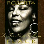 Roberta Flack: Set the Night to Music
