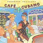 Various Artists: Putumayo Presents: Cafe Cubano