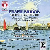 Bridge: Songs and Chamber Music / London Bridge Ensemble