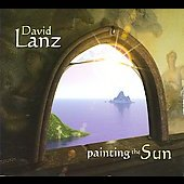 David Lanz: Painting the Sun [Digipak]