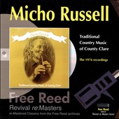 Micho Russell: Traditional Music of Country Clare