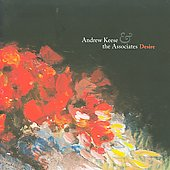 Andrew Keese & the Associates: Desire