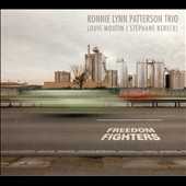 Ronnie Lynn Patterson: Freedom Fighters [Digipak]