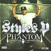 Styles P: Phantom Gangsta Chronicles, Vol. 1 [PA]