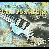 Various Artists: The Roots of Paul McCartney [Digipak]