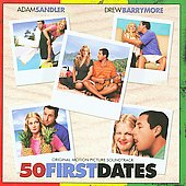 Original Soundtrack: 50 First Dates [Soundtrack]