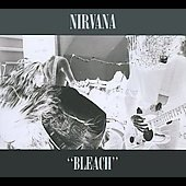 Nirvana (US): Bleach [Deluxe Edition]