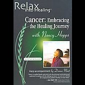 Nancy Hopps: Cancer: Embracing The Healing Journey [Long Box]