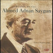 Ahmed Adnan Saygun: Piano Music