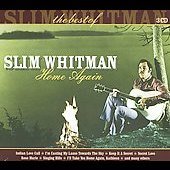 Slim Whitman: Home Again: the Best of Slim Whitman [Box]