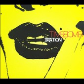 Iration: Time Bomb [Digipak]