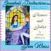Jim Weiss: Romeo and Juliet