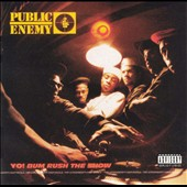 Public Enemy: Yo! Bum Rush the Show [PA]