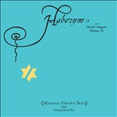 John Zorn (Composer)/Masada/Masada String Trio: Haborym (Masada Book 2: Book of Angels, Vol. 16) [Digipak]