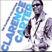 Clarence Carter: The Platinum Collection