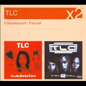 TLC: CrazySexyCool/Fanmail
