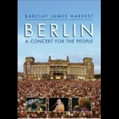 Barclay James Harvest: Berlin: A Concert for the People [DVD]