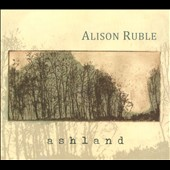 Alison Ruble: Ashland [Digipak] *