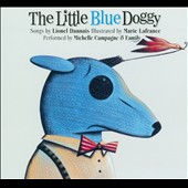 Michelle Campagne: The Little Blue Doggy [Digipak]