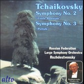 Tchaikovsky: Symphonies Nos. 2 & 3 Rozhdestvensky