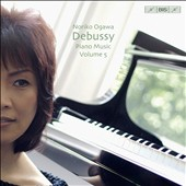 Debussy: Piano Music, Vol. 5 / Noriko Ogawa, piano
