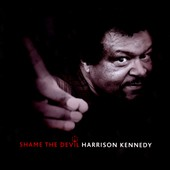 Harrison Kennedy: Shame the Devil [Digipak]