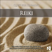 Quest For Harmony: The Calming Sounds of Healing Instruments / Reiki