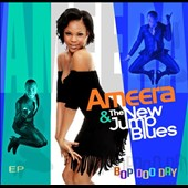 Ameera/Ameera & the New Jump Blues: Bop Doo Day [EP] [EP] [Slipcase]