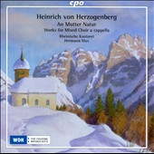 Heinrich von Herzogenberg: Works for mixed chorus a cappella / Rheinische Kantorei