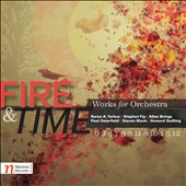 Fire & Time - Works for Orchestra by Tarlow, Yip, Brings, Osterfield, Block / Martin Levicky, piano