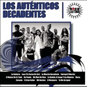 Los Auténticos Decadentes: Rock Latino [Remastered]