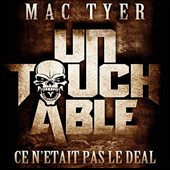 Mac Tyer: Untouchable