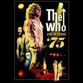 The Who: Live in Texas 1975