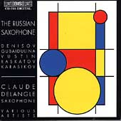 The Russian Saxophone / Claude Delangle