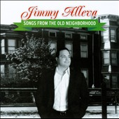 Jimmy Alleva: Songs From the Old Neighborhood