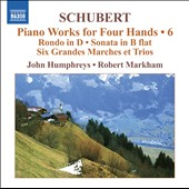 Schubert: Piano Works for Four Hands, Vol. 6 / John Humphreys and Robert Markham, pianists