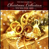 The Only Classical Christmas Collection