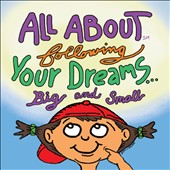 Various Artists: All About Following Your Dreams... Big & Small