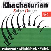 Khachaturian: Sabre Dance / Pokorn&#225;, Belohl&#225;vek, V&#225;lek