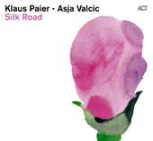 Asja Valcic/Klaus Paier: Silk Road