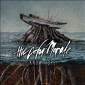 The Color Morale: Know Hope *