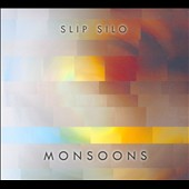 Slip Silo: Monsoons [Digipak]