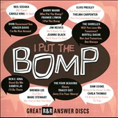 Various Artists: I Put The Bomp: Great R&R Answer Discs