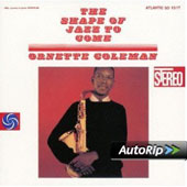 Ornette Coleman Quartet/Ornette Coleman: Shape of Jazz to Come [Bonus Track] [Remastered]
