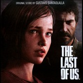 Gustavo Santaolalla: The Last of Us [Video Game Soundtrack]