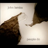 John Lemke: People Do [Digipak]